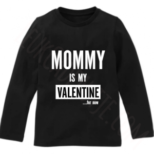 mommy is my valentine